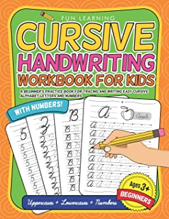 Cursive Handwriting Workbook For Kids Beginners: A Beginner's Practice Book For Tracing And Writing Easy Cursive Alphabet Letters And Numbers