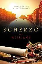 Scherzo: Murder and Mystery in 18th Century Venice (English Edition)
