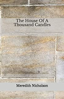 The House Of A Thousand Candles: Beyond World's Classics