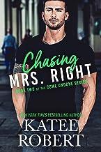 Chasing Mrs. Right (Come Undone Book 2)