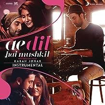 Ae Dil Hai Mushkil (Instrumental) [Original Motion Picture Soundtrack]