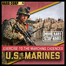 Exercise to the Marching Cadences U.S. Marines