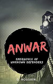 Anwar: Emergence of Unknown Defenders
