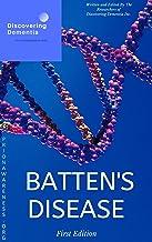 Batten's Disease (First Edition)