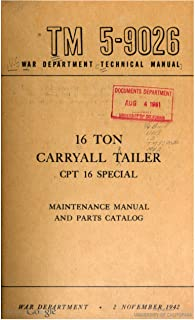TM 5-9026 16-Ton Carryall Trailer CPT 16 Special, 1942 (English Edition)