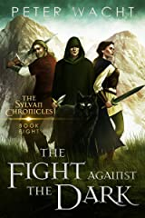 The Fight Against the Dark (The Sylvan Chronicles Book 8) Kindle Edition