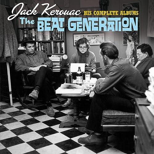 The Beat Generation: His Complete Albums (Bonus Track Version) de Jack Kerouac en Amazon Music - Amazon.es