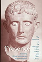 Presence: The Inherence of the Prototype within Images and Other Objects