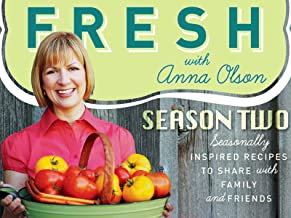 Fresh with Anna Olson Season 2