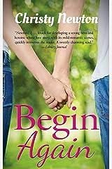Begin Again (Love Again Book 1) Kindle Edition
