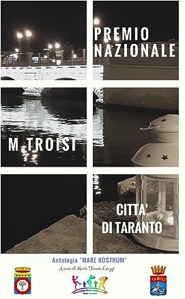 Mare Nostrum: Premio Nazionale Massimo Troisi città di Taranto
