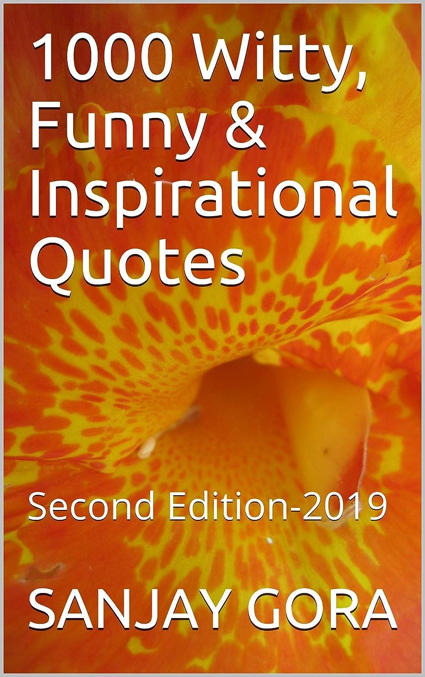 急勾配の推定するハンディキャップ1000 Witty, Funny & Inspirational Quotes: Second Edition-2019 (English Edition)