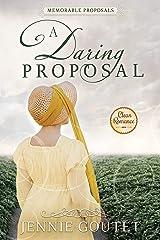 A Daring Proposal (Memorable Proposals Book 3) Kindle Edition