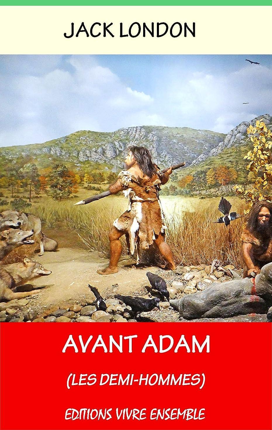 シフトモンゴメリー沼地Avant Adam - Annoté (enrichi d'une biographie complète): Les Demi-Hommes (French Edition)