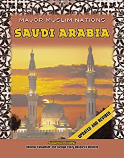 Saudi Arabia (Major Muslim Nations) (English Edition)