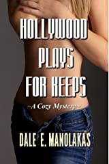 Hollywood Plays for Keeps: A Mystery (Veronica Kennicott Cozy Mystery Series) Kindle Edition