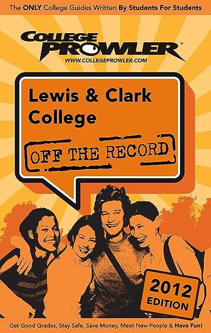 Lewis & Clark College 2012 (English Edition)