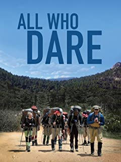All Who Dare