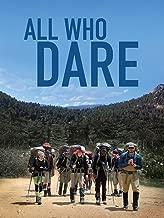 All Who Dare