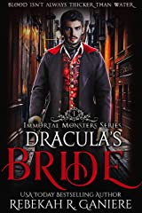 Dracula's Bride (Immortal Monsters Book 1) Kindle Edition