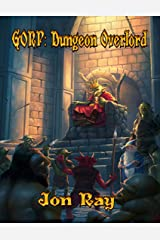 Gorp: Dungeon Overlord Kindle Edition