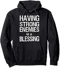 Having Strong Enemies is a Blessing Hoodie