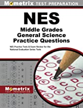 NES Middle Grades General Science Practice Questions: NES Practice Tests & Exam Review for the National Evaluation Series Tests