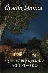 Las sombras de su pasado Versión Kindle