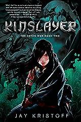 Kinslayer: The Lotus War Book Two Kindle Edition