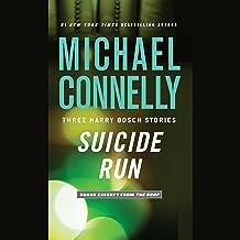 Suicide Run: Three Harry Bosch Stories