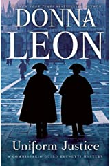 Uniform Justice (Commissario Brunetti Book 12) Kindle Edition
