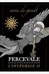 Percevale - L'Intégrale II Format Kindle