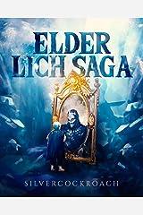 Elder Lich Saga: Awakening Kindle Edition