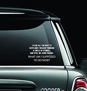 Quote Inspiration Outlanders Window Car Decal Sticker Window Decal Perfect for a Gift Car Décor Gifts Have a Nice Day Funny Color: White (8