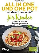 All in one und One Pot mit dem Thermomix® für Kinder: 50 l
