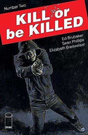 Kill Or Be Killed #2 (English Edition)