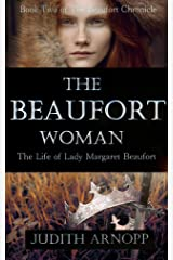 The Beaufort Woman: Book Two of The Beaufort Chronicles Kindle Edition