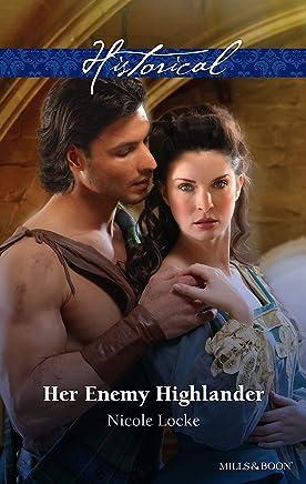 Her Enemy Highlander (Lovers and Legends Book 2)
