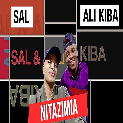 Amazon.com: Nitazimia: SAL and ALI KIBA: MP3 Downloads
