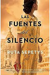 Las fuentes del silencio (Spanish Edition) Kindle Edition