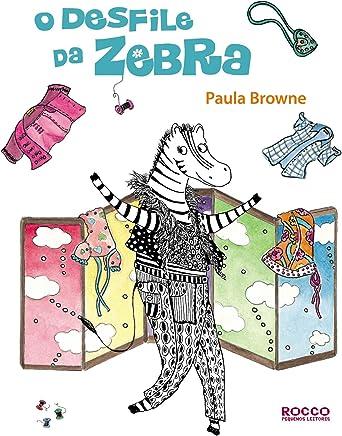 O Desfile Da Zebra