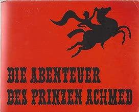 Die Abenteuer des Prinzen Achmed: 32 Bilder aus d. Silhouetten-Film (German Edition)