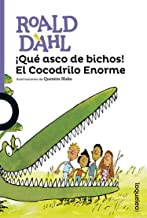 ¡Qué asco de bichos! El Cocodrilo Enorme (Serie Morada) (Spanish Edition)