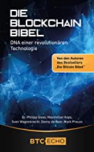 Die Blockchain Bibel: DNA einer revolutionären Technologie (German Edition)