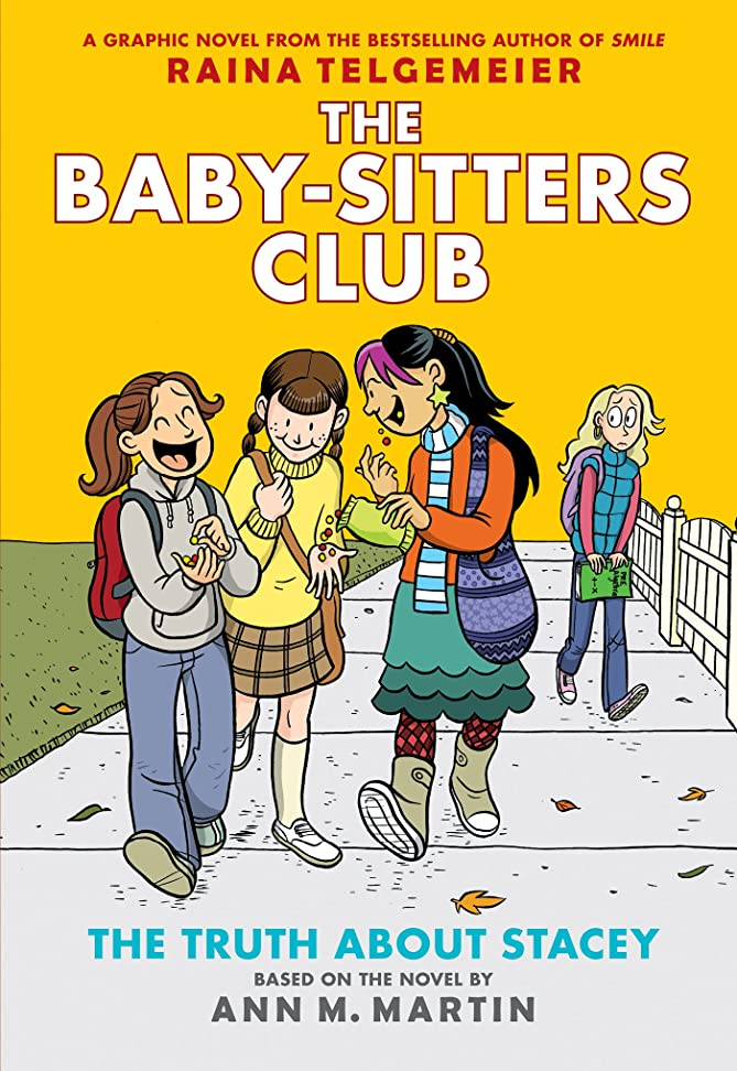 フォーマット平野不正確The Truth About Stacey: Full-Color Edition (The Baby-Sitters Club Graphix #2) (English Edition)
