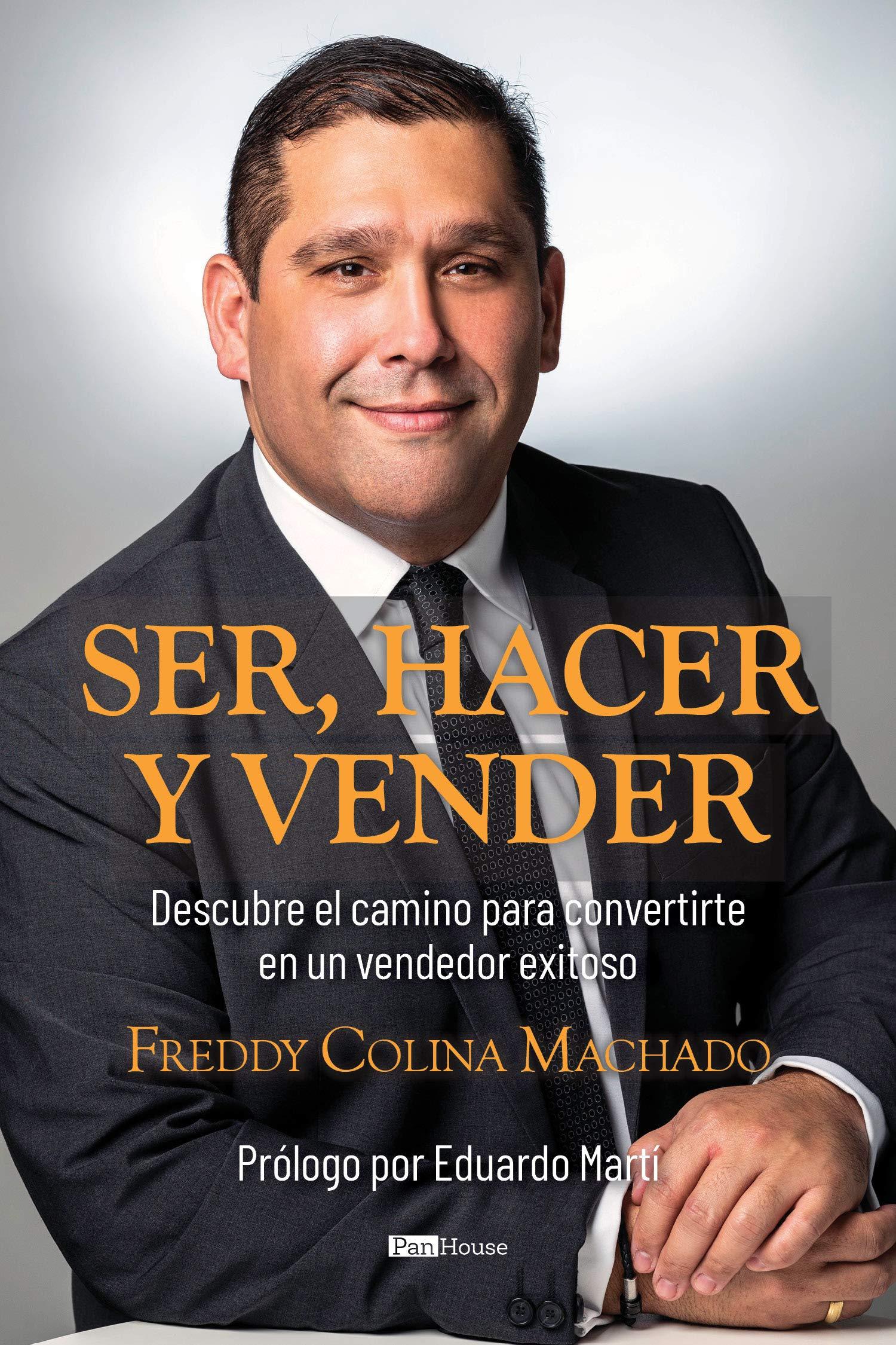 SER, HACER Y VENDER: Descubre el camino para convertirte en un vendedor exitoso (Spanish Edition)