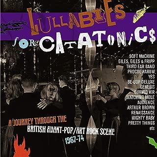 Lullabies For Catatonics: Journey Through The BritishAvant-Pop/Art-Rock Scene 1967-1974 / Various