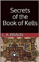Secrets of the Book of Kells