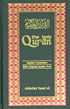 The Holy Qur'an: Arabic Text with English Translation