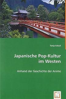 Kekuli, T: Japanische Pop-Kultur im Westen